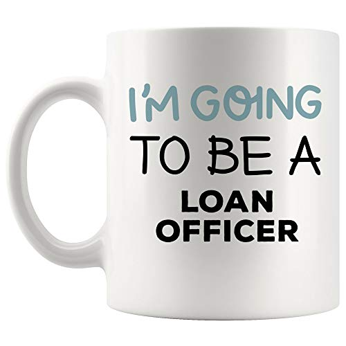 Future Student Loading Loan Officer Mug Coffee Cup Best College Graduation Back To School | Loans Funny World Best Gift Mom Dad Graduation Future Most Awesome