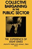 img - for Collective Bargaining in the Public Sector: The Experience of Eight States (Issues in Work and Human Resources (Paperback)) by Joyce M. Najita (2001-06-16) book / textbook / text book