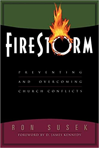 Firestorm: Preventing and Overcoming Church Conflicts: Amazon ...
