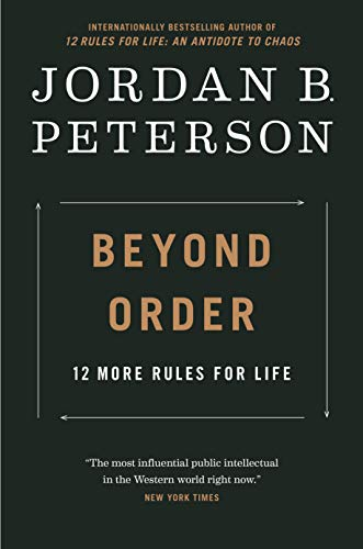 Book Cover: Beyond Order: 12 More Rules For Life