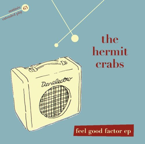 Feel Good Factor Ep by Hermit Crabs ()