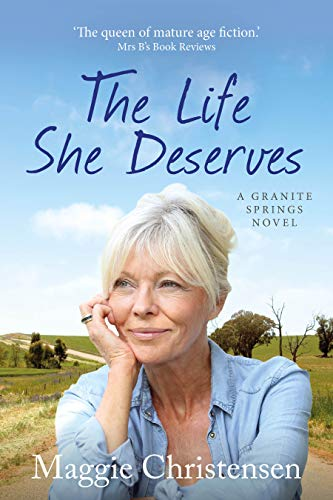 The Life She Deserves by Maggie Christensen