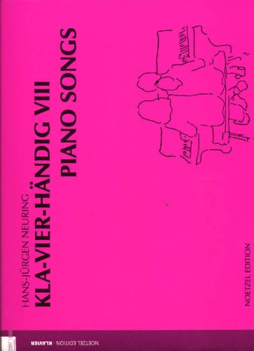 Klavierhaendig 8 - Piano Songs. Klavier zu 4 Händen