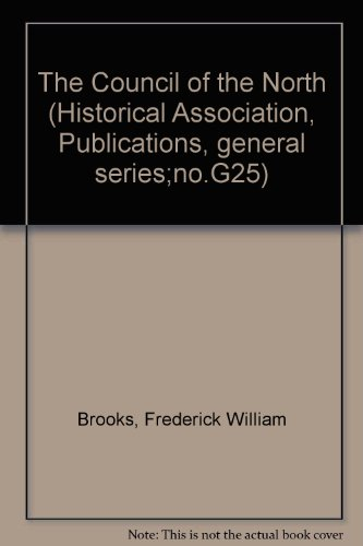 (The Council of the North (Historical Association, Publications, general series;no.G25))