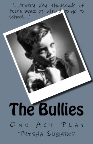 The Bullies: One Act Play