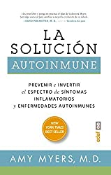 La solucion autoinmune (Spanish Edition) by Amy Myers (2016-06-15)