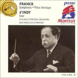 Franck  Symphony  Pi Ce H Ro Que  Dindy  Istar  Pierre Monteux Edition  Volume 8