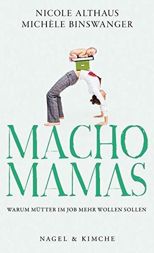 macho-mamas-warum-mtter-im-job-mehr-wollen-sollen