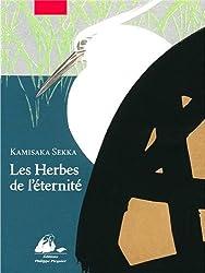 Les herbes de l'éternité : Coffret en 2 volumes avec livret de présentation