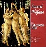 Sacred & Profane - Salomone Trio (Titanic)