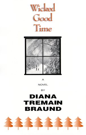 Wicked Good Time Diana Tremain Braund