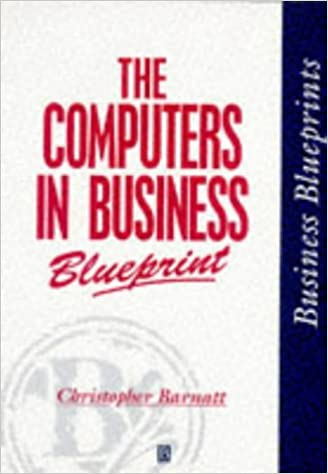 Amazon the computers in business blueprint business blueprints the computers in business blueprint business blueprints 0th edition malvernweather Image collections
