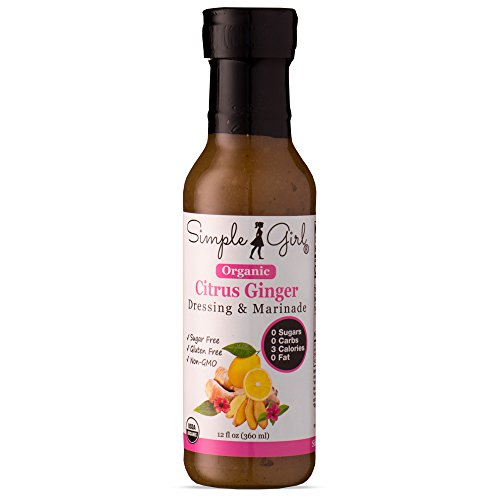 Simple Girl Organic Citrus Ginger Salad Dressing - 12oz - Sugar Free - Certified Organic - Kosher - Gluten Free - Vegan - No Carb - Fat Free - Compatible with Most Sugar Free Diet Plans