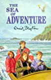 The Sea of Adventure, Enid Blyton, 0333732715