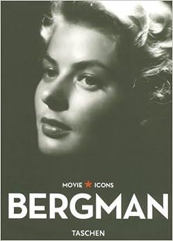 Bergman (Movie Icons) by Eyman, Scott (2007)