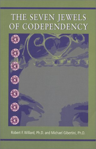 The Seven Jewels of Codependency by Brand: 7JOC Press
