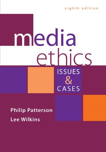Media Ethics:Issues+Cases