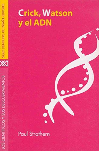 Crick, Watson y el ADN (Spanish Edition)