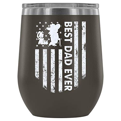 Stainless Steel Tumbler Cup with Lids for Wine, Best Dad Ever Wine Tumbler, Ole Miss Rebels Football Vacuum Insulated Wine Tumbler (Wine Tumbler 12Oz - Pewter)