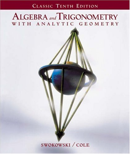 Algebra and Trigonometry with Analytic Geometry (Classic Edition with CD-ROM and InfoTrac)