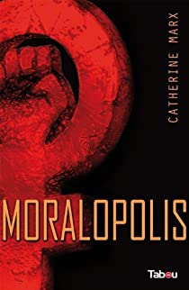 Moralopolis par Marx