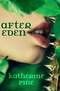 After Eden (Fallen Angels Book 1) by [Pine, Katherine]