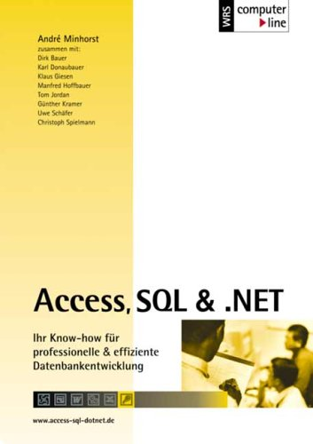 Access, SQL & .NET (inkl. CD-ROM)