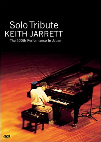 Keith Jarrett - Solo Tribute: The 100th Performance in Japan Keith Jarrett Pianist