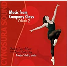 Ballet Class Music from New York City: Music from Company Class, Vol. 2
