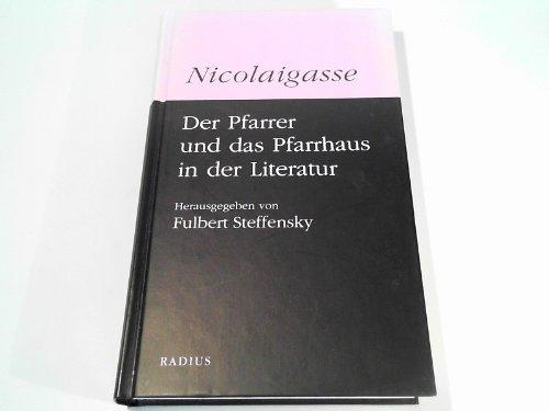 Nicolaigasse: Der Pfarrer und das Pfarrhaus in der Literatur