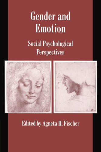 Gender and Emotion: Social Psychological Perspectives (Studies in Emotion and Social Interaction)