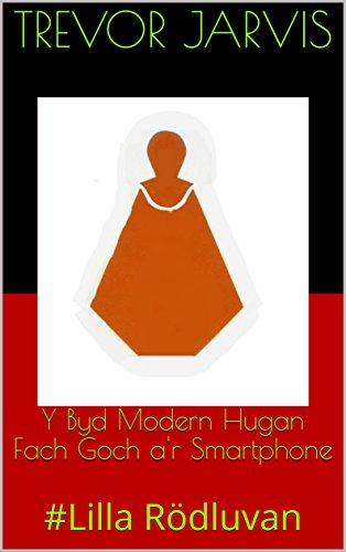 y-byd-modern-hugan-fach-goch-ar-smartphone-lilla-rodluvan-welsh-edition
