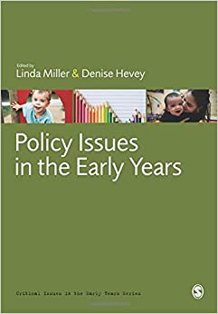 Policy Issues in the Early Years Critical Issues in the Early Years