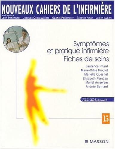 En ligne Symptômes et pratique infirmière. Fiches de soins epub pdf