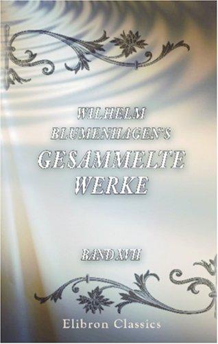 Download Wilhelm Blumenhagen's gesammelte Werke: Band XVII. Gedichte (German Edition) pdf epub