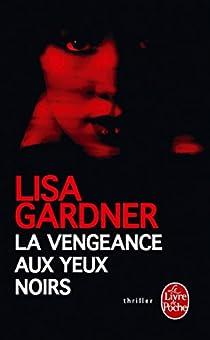 La vengeance aux yeux noirs par Gardner