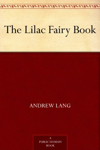 The Lilac Fairy Book by [Lang, Andrew]