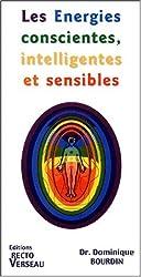 Energies conscientes, intelligentes, sensibles