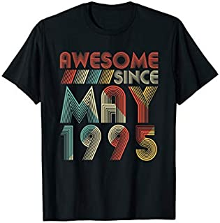 Awesome Since MAY 1995 24th yrs old Birthday  Gifts T-shirt | Size S - 5XL