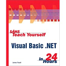 Sams Teach Yourself Visual Basic.NET in 24 Hours