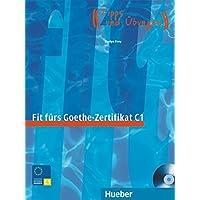 Fit fürs Goethe-Zertifikat C1. Per il Liceo linguistico