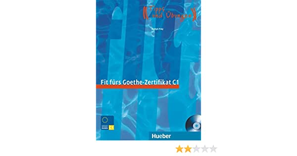 Fit furs Goethe-Zertifikat: C1 Book & CD: Urs Luger: 9783190018758 ...