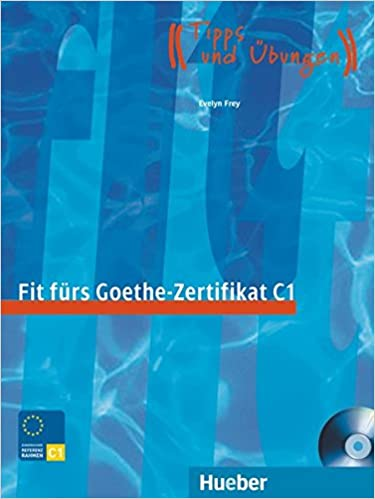 Fit Fürs Goethe Zertifikat C1 Lehrbuch Mit Integrierter Audio Cd