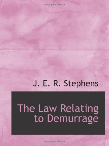 The Law Relating to Demurrage pdf