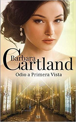 Odio A Primera Vista de Barbara Cartland