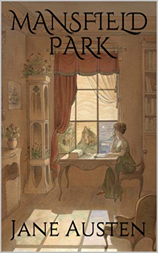 MANSFIELD PARK By Jane Austen (Illustrated) See more