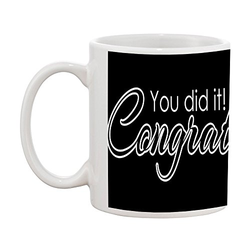TIA Creation You Did It! Congratulations Gift Coffee Mug (Congratulations You Did It)