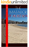 The Matador Murders (Roger and Suzanne South American Mystery Series Book 3)