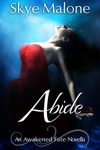 Abide: An Awakened Fate Novella