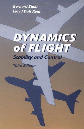 Dynamics of Flight: Stability and Control 3rd Edition( Hardcover ) by Etkin, Bernard; Reid, Lloyd Duff published by Wiley
